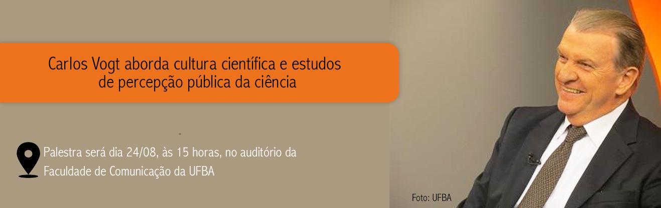 Carlos Vogt aborda cultura científica e estudos de percepção pública da ciência na Facom