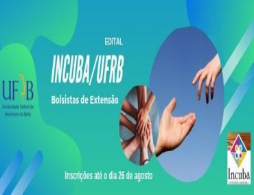 INCUBA seleciona bolsistas de extensão - ATUALIZADO em 10/09/19